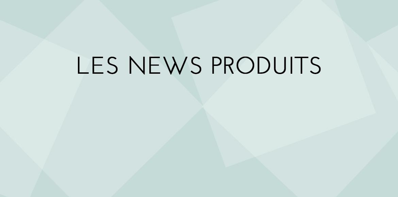 les_news_produits